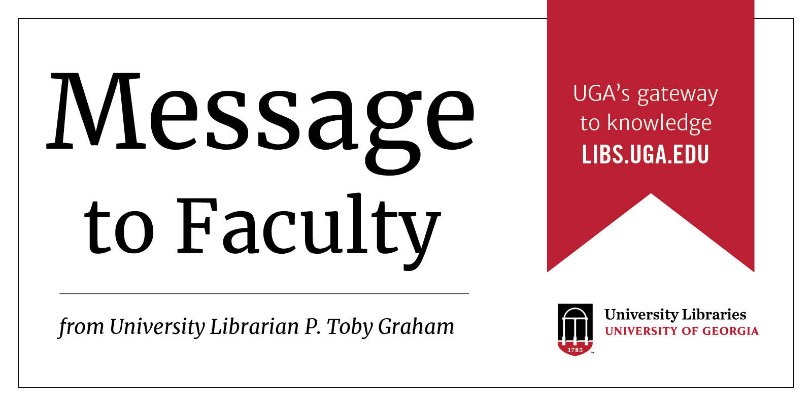Message to faculty from Toby Graham, University Librarian